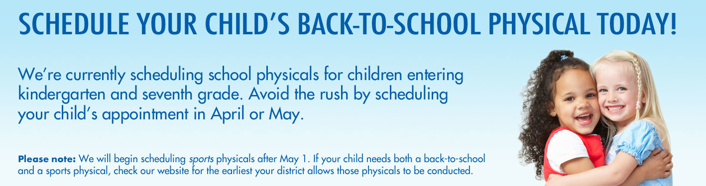 banner showing schedule your childs back to school physical