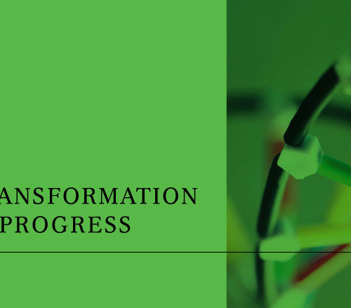 Transformation In Progress