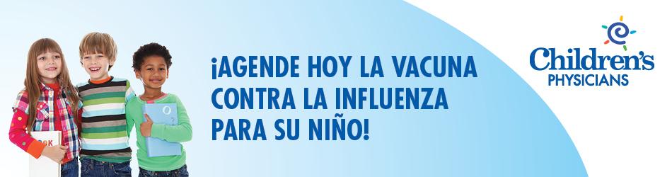 ¡Agende hoy la vacuna contra la influenza para su niño!