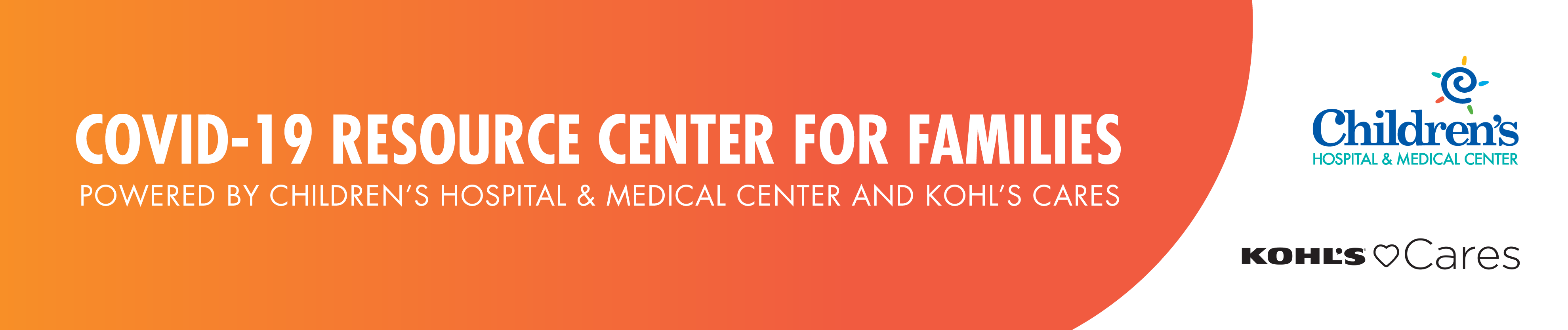banner showing covid resource center for families powered by childrens and kohls cares